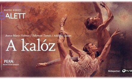 Először látható Magyarországon A kalóz című balett