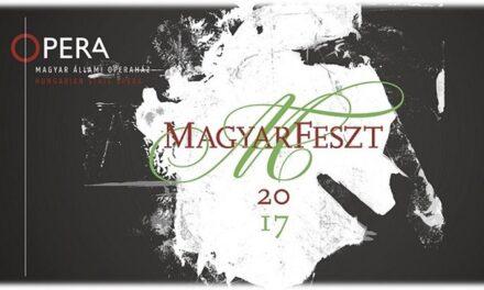 Operaritkaságok és tánccsemegék a MagyarFeszt kínálatában