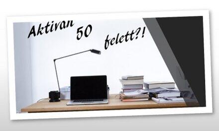 Aktívan dolgozni 50 felett is