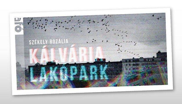 Székely Rozália: Kálvária Lakópark