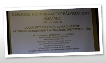 """AZ MNKSZ """"LEGJOBB NŐI MUNKAHELY 2017"""" PÁLYÁZATA DÍJKIOSZTÓ"""