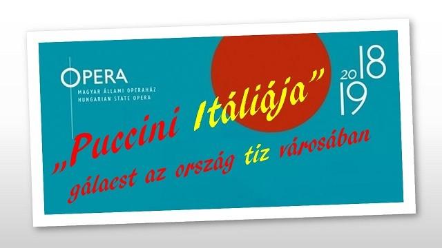 """""""Puccini Itáliája""""-gálaest az ország tíz városában"""