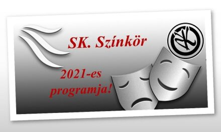 Az SK. Színkör 2021-es programja