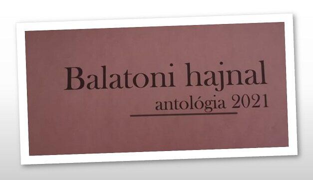 Megjelent a Balatoni hajnal antológia